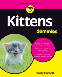 Kittens For Dummies, Paperback / softback Book