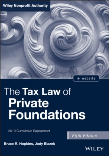The Tax Law of Private Foundations, + website : 2019 Cumulative Supplement, PDF eBook
