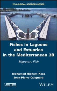 Fishes in Lagoons and Estuaries in the Mediterranean 3B : Migratory Fish, EPUB eBook