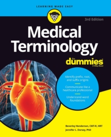 Medical Terminology For Dummies, Paperback / softback Book