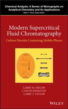Modern Supercritical Fluid Chromatography : Carbon Dioxide Containing Mobile Phases, EPUB eBook