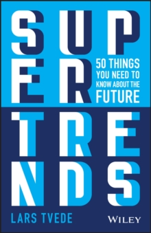Supertrends : 50 Things you Need to Know About the Future, PDF eBook