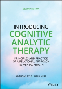 Introducing Cognitive Analytic Therapy : Principles and Practice of a Relational Approach to Mental Health, PDF eBook