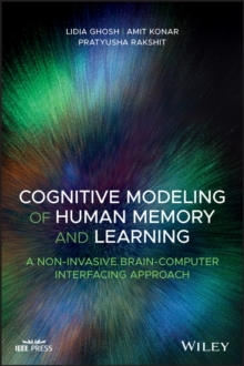 Cognitive Modeling of Human Memory and Learning : A Non-invasive Brain-Computer Interfacing Approach, EPUB eBook