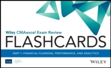 Wiley CMAexcel Exam Review 2021 Flashcards, Part 1 : Financial Planning, Performance, and Analytics, Paperback / softback Book