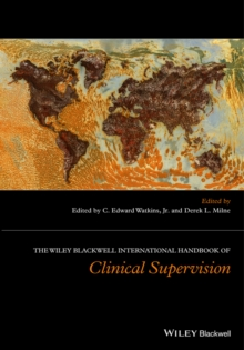 The Wiley International Handbook of Clinical Supervision, Hardback Book