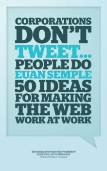 Organization's Don't Tweet, People Do : A Manager's Guide to the Social Web, Hardback Book