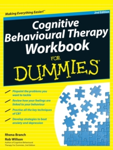 Cognitive Behavioural Therapy Workbook For Dummies, Paperback / softback Book