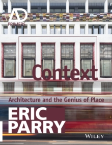 Context : Architecture and the Genius of Place, Paperback / softback Book