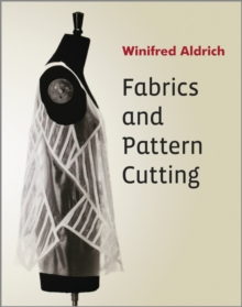 Fabrics and Pattern Cutting, Paperback Book