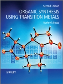 Organic Synthesis Using Transition Metals, Paperback / softback Book
