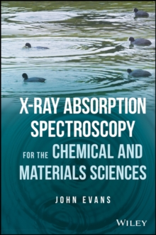 X-Ray Absorption Spectroscopy for the Chemical and Materials Sciences, Paperback Book