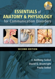 Essentials of Anatomy and Physiology for Communication Disorders (with CD-ROM), Mixed media product Book