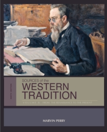 Sources of the Western Tradition Volume II : From the Renaissance to the Present, Paperback Book