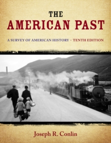 The American Past : A Survey of American History, Hardback Book