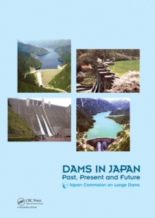 Dams in Japan : Past, Present and Future, EPUB eBook