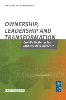 Ownership Leadership and Transformation : Can We Do Better for Capacity Development, EPUB eBook