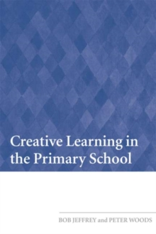 Creative Learning in the Primary School, PDF eBook