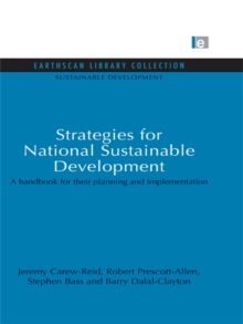 Strategies for National Sustainable Development : A handbook for their planning and implementation, PDF eBook