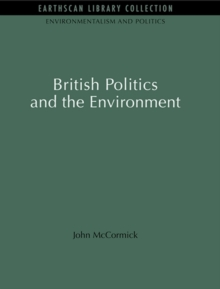 British Politics and the Environment, EPUB eBook