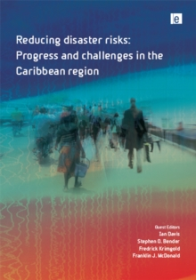 Reducing Disaster Risks : Progress and Challenges in the Caribbean Region, PDF eBook