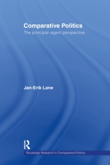 Comparative Politics : The Principal-Agent Perspective, EPUB eBook