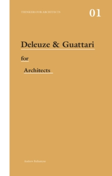 Deleuze & Guattari for Architects, PDF eBook