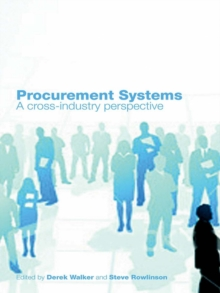 Procurement Systems : A Cross-Industry Project Management Perspective, EPUB eBook