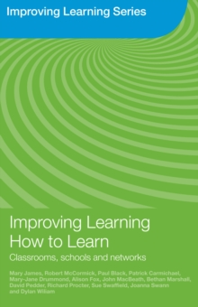 Improving Learning How to Learn : Classrooms, Schools and Networks, EPUB eBook