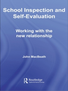 School Inspection & Self-Evaluation : Working with the New Relationship, EPUB eBook