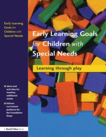 Early Learning Goals for Children with Special Needs : Learning Through Play, PDF eBook