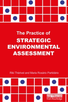 The Practice of Strategic Environmental Assessment, PDF eBook