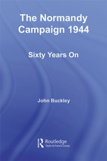 The Normandy Campaign 1944 : Sixty Years On, EPUB eBook