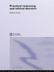 Practical Reasoning and Ethical Decision, PDF eBook