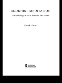 Buddhist Meditation : An Anthology of Texts from the Pali Canon, PDF eBook
