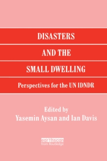Disasters and the Small Dwelling : Perspectives for the UN IDNDR, EPUB eBook