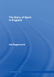 The Story of Sport in England, EPUB eBook