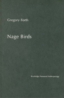 Nage Birds : Classification and symbolism among an Eastern Indonesian people, PDF eBook