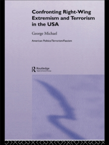 Confronting Right Wing Extremism and Terrorism in the USA, EPUB eBook