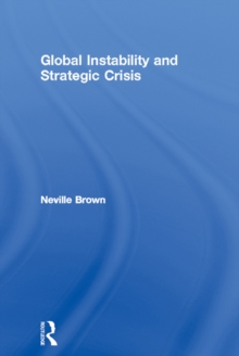 Global Instability and Strategic Crisis, PDF eBook