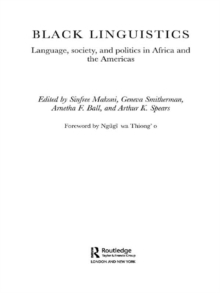 Black Linguistics : Language, Society and Politics in Africa and the Americas, EPUB eBook