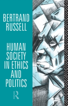 Human Society in Ethics and Politics, PDF eBook