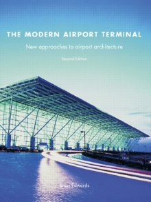 The Modern Airport Terminal : New Approaches to Airport Architecture, PDF eBook