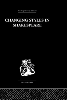 Changing Styles in Shakespeare, PDF eBook