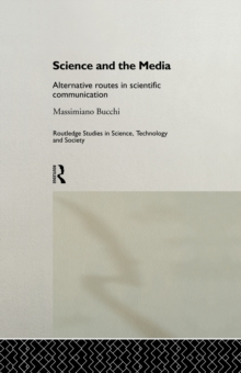 Science and the Media : Alternative Routes to Scientific Communications, EPUB eBook