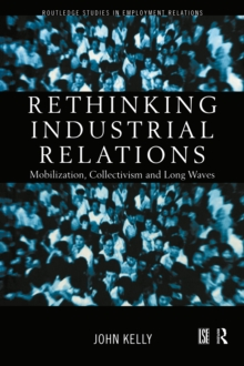 Rethinking Industrial Relations : Mobilisation, Collectivism and Long Waves, EPUB eBook