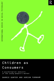 Children as Consumers : A Psychological Analysis of the Young People's Market, EPUB eBook