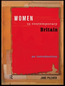 Women in Contemporary Britain : An Introduction, PDF eBook