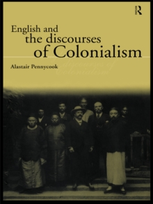 English and the Discourses of Colonialism, PDF eBook