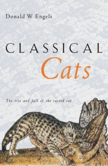 Classical Cats : The rise and fall of the sacred cat, EPUB eBook